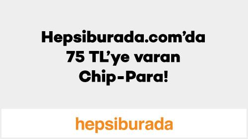 75 TL Hepsiburada Chip-Para Fırsatı